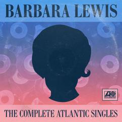 Barbara Lewis: The Complete Atlantic Singles