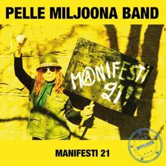 Pelle Miljoona Band: Manifesti 21