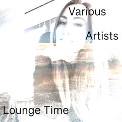 Various Artists: Lounge Time