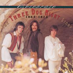 Three Dog Night: Celebrate: The Three Dog Night Story, 1965-1975