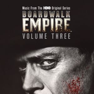 Various Artists: Boardwalk Empire Volume 3: Music From The HBO Original Series