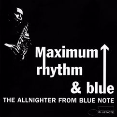 Various Artists: Maximum Rhythm & Blue: The Allnighter From Blue Note