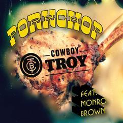 Cowboy Troy: Porkchop
