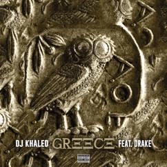 DJ Khaled feat. Drake: GREECE