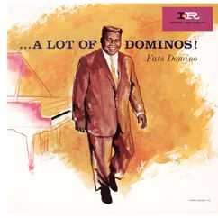 Fats Domino: A Lot Of Dominos