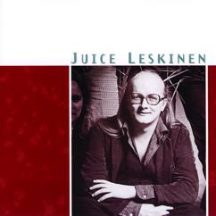 Juice Leskinen: Lauluja rakastamisen vaikeudesta