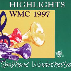 Various Artists: Highlights WMC 1997 - Symphonic Windorchestra