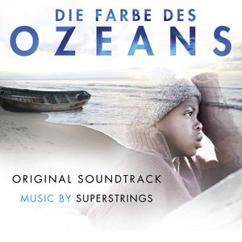 Superstrings: Die Farbe des Ozeans (Original Soundtrack)