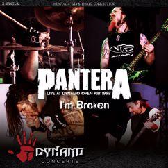 Pantera: I'm Broken (Live)