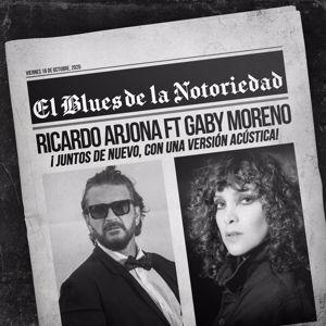 Ricardo Arjona feat. Gaby Moreno: Blues de la Notoriedad (Acústico)
