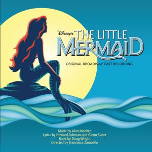 Original Cast: The Little Mermaid: Original Broadway Cast Recording