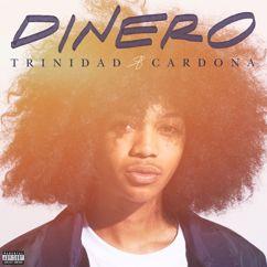Trinidad Cardona: Dinero