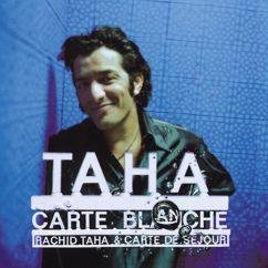 Rachid Taha: Jungle Fiction