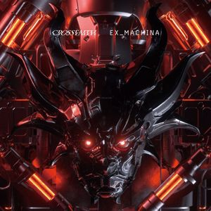 Crossfaith: EX_MACHINA