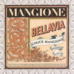 The Chuck Mangione Quartet: Bellavia