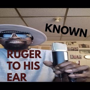 Known: Ruger to His Ear