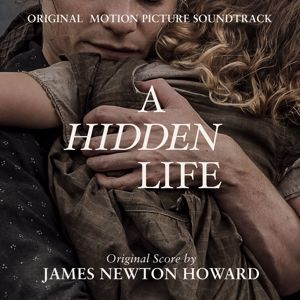 James Newton Howard: A Hidden Life (Original Motion Picture Soundtrack)