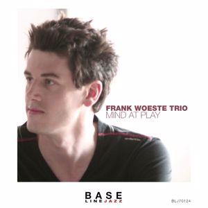 Frank Woeste Trio: Mind at Play