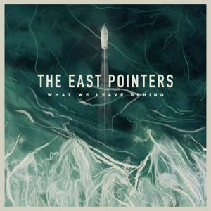 The East Pointers: What We Leave Behind