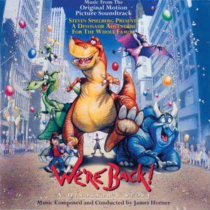 James Horner: We're Back! A Dinosaur's Story