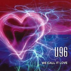 U96: We Call It Love