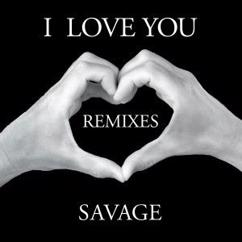Savage: I Love You (Federicoscavo Remix)