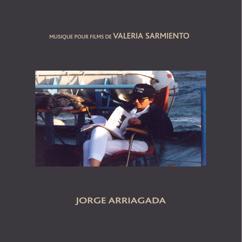Jorge Arriagada: Musique pour films de Valeria Sarmiento