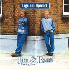 Jimi & René: Lige Om Hjørnet