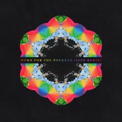 Coldplay, Seeb: Hymn For The Weekend