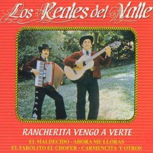 Los Reales Del Valle: Rancherita Vengo A Verte