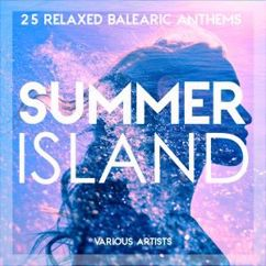 Various Artists: Summer Island (25 Relaxed Balearic Anthems)