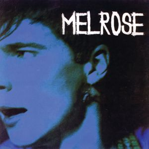 Melrose: Melrose / Another piece of cake