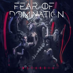 Fear Of Domination: Metanoia