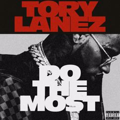 Tory Lanez: Do The Most