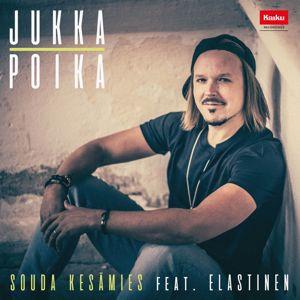 Jukka Poika, Elastinen: Souda Kesämies