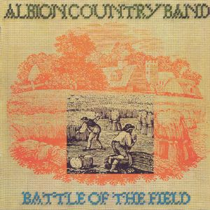 Albion Country Band: Battle Of The Field