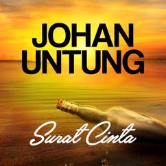 Johan Untung: Surat Cinta