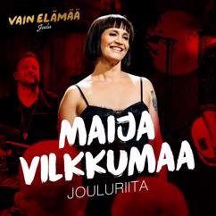 Maija Vilkkumaa: Jouluriita (Vain elämää joulu)