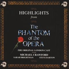 The Phantom Of The Opera Original London Cast, Andrew Lloyd Webber: Highlights From The Phantom Of The Opera
