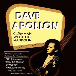 Dave Apollon: The Man with the Mandolin
