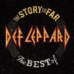 Def Leppard: The Story So Far: The Best Of Def Leppard