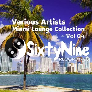 Various Artists: Miami Lounge Collection, Vol. 4