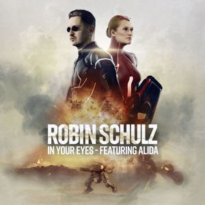 Robin Schulz: In Your Eyes (feat. Alida)