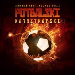 Sungen feat. Richie Puzz: Fotbalski Katastrofski