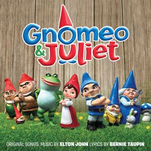 Various Artists: Gnomeo and Juliet (Original Motion Picture Soundtrack)