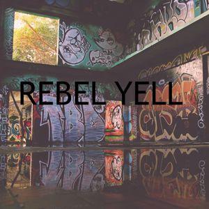 Heaven is Shining: Rebel Yell