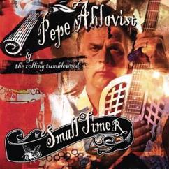 Pepe Ahlqvist & The Rolling Tumbleweed: Roadside Joint
