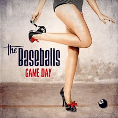 The Baseballs: Game Day (Deluxe)