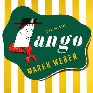 Marek Weber: Continental Tango