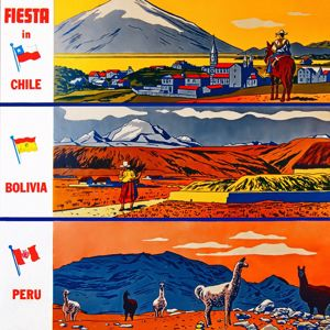 Various Artists: Fiesta in Chile, Bolivia, Peru